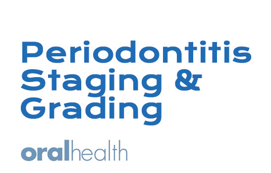 Periodontitis Staging and Grading